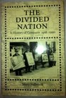The Divided Nation A History of Germany 1918-1990