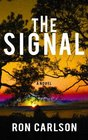 The Signal (Platinum Readers Circle (Center Point))