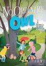 SAVE SQUAD SERIES BOOK 4  NO ORDINARY OWL