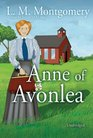 Anne of Avonlea: Library Edition