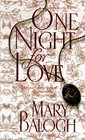 One Night for Love (Bedwyn Family, Bk 1)