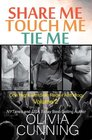Share Me Touch Me Tie Me
