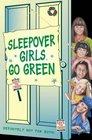 Sleepover Girls Go Green