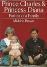 Prince Charles and Princess Diana Portrait of a Family