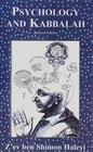 Psychology and Kabbalah Kabbalistic Psychology