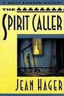 The Spirit Caller (Molly Bearpaw, Bk 4)