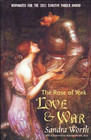 The Rose of York: Love &  War