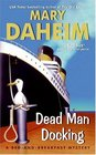 Dead Man Docking (Bed-And-Breakfast, Bk 21)