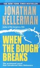 When the Bough Breaks (Alex Delaware, Bk 1)