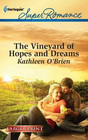 The Vineyard of Hopes and Dreams