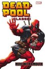 Deadpool Classic Volume 11 Merc With a Mouth
