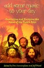 Add Some Music To Your Day : Analyzing and Enjoying the Music of the Beach Boys