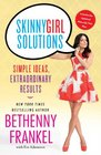 Skinnygirl Solutions Simple Ideas Extraordinary Results