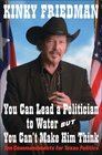 You Can Lead a Politician to Water But You Can't Make Him Think Ten Commandments for Texas Politics