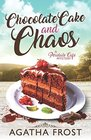 Chocolate Cake and Chaos (Peridale Cafe, Bk 4)