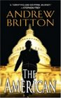 The American (aka Heart of Betrayal) (Ryan Kealey, Bk 1)