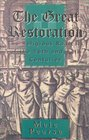 Great Restoration The Religious Radicals of the 16th and 17th Centuries