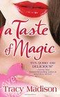 A Taste of Magic (Magic, Bk 1)