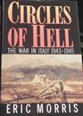 Circles Of Hell  The War In Italy 1943-1945