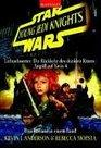 Star Wars Young Jedi Knights 2 Lichtschwerter / Die Rckkehr des Dunklen Ritters / Angriff auf Yavin 4