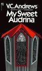 My Sweet Audrina (Audrina, Bk 1)