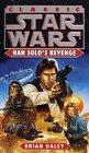 Han Solo's Revenge (Classic Star Wars)