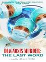 The Last Word (Diagnosis Murder, Bk 8) (Large Print)