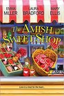 The Amish Sweet Shop The Sweetest Courtship / The Sweetest Truth / Nothing Tastes So Sweet