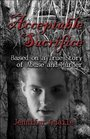 Acceptable Sacrifice: Based on a True Story of Abuse and Murder