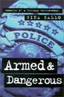 Armed and Dangerous : Memoirs of a Chicago Policewoman (Illinois)