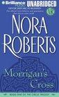 Morrigan's Cross (Circle, Bk 1) (Audio Unabridged)
