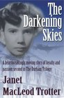 The Darkening Skies 2/The Durham Trilogy A Heartbreakingly Moving Story of Loyalty and Passion Second in the Durham Trilogy