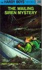 The Wailing Siren Mystery (Hardy Boys, No 30)