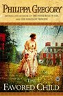 The Favored Child (Wideacre, Bk 2)