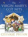The Virgin Mary's Got Nits