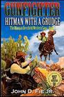 Gunfighter Morgan Deerfield Hitman With A Grudge