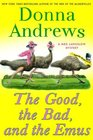 The Good, the Bad, and the Emus (Meg Langslow, Bk 17 )
