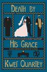 Death by His Grace (A Darko Dawson Mystery)