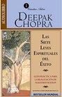 Siete leyes espirituales del xito Las / Seven Spiritual Laws of Success