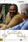 Authenticity Living a Spiritually Healthy Life