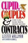Cupid Couples  Contracts a Guide to Living Together Prenuptial Agreements and Divorce