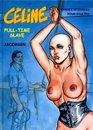 Celine Full-Time Slave