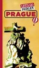 Let's Go Budget Prague The Student Travel Guide