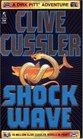 Shock Wave  (Dirk Pitt, Bk 13)