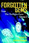 Forgotten Gems from the Twilight Zone Volume 2