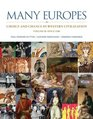Many Europes Volume II Choice and Chance in Western Civilization Since 1500