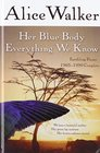 Her Blue Body Everything We Know Earthling Poems 1965-1990 Complete