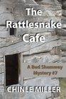 The Rattlesnake Cafe