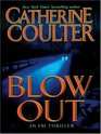 Blowout  (FBI Thriller, Bk 9) (Large Print)