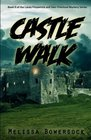 Castle Walk (Lacey Fitzpatrick and Sam Firecloud Mystery) (Volume 9)